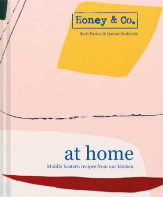 Honey and Co At Home by Sarit Packer and Itamar Srulovich